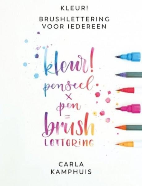 Kleur! Brushlettering voor iedereen - Boek - Carla Kamphuis