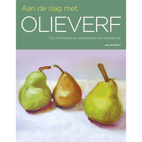 Aan de slag met Olieverf - boek